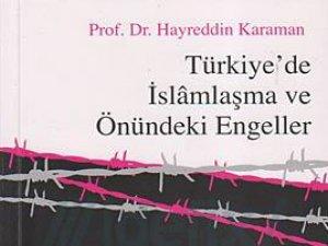 Türkiye'de İslamlaşma ve Önündeki Engeller
