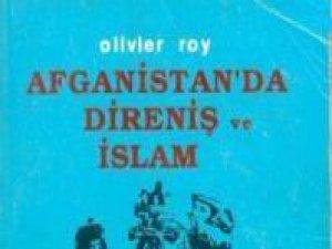 Afganistan'da Direniş ve İslam Üzerine